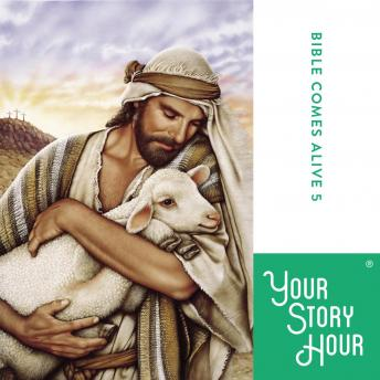Bible Comes Alive: Album 05, Your Story Hour