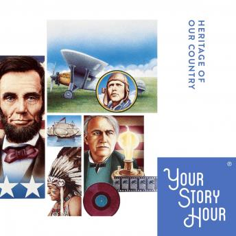 Heritage of Our Country, Your Story Hour