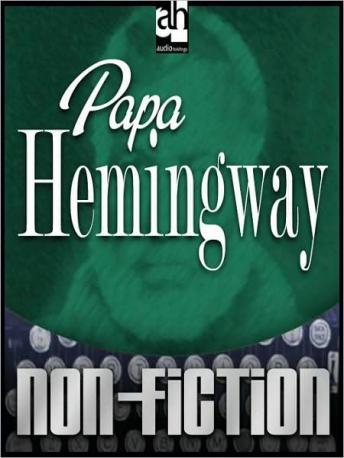 Download Papa Hemingway by A.E. Hotchner