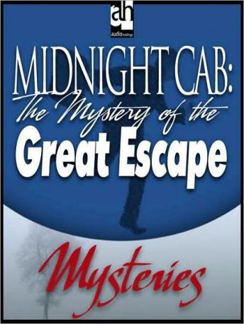Midnight Cab: The Mystery of the Great Escape