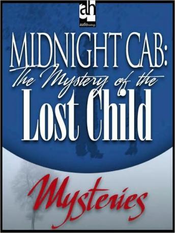 Midnight Cab: The Mystery of the Lost Child, James W. Nichol