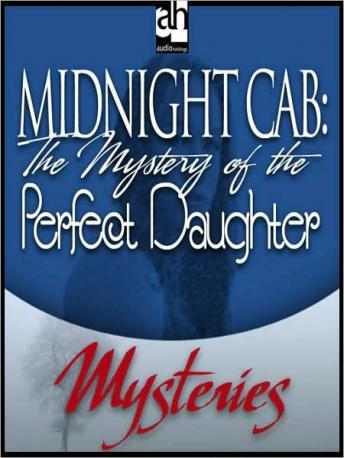 Midnight Cab: The Mystery of the Perfect Daughter