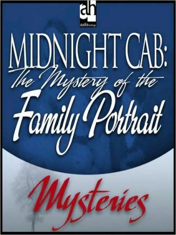 Midnight Cab: The Mystery of the Family Portrait, James W. Nichol