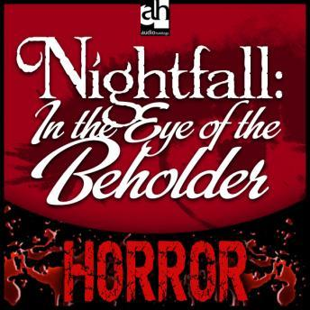 Nightfall: In the Eye of the Beholder, Burke Campbell
