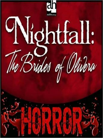 Nightfall: The Brides of Olivera, Larry Gaynor