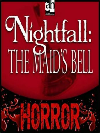 Nightfall: The Maid's Bell, Edith Wharton