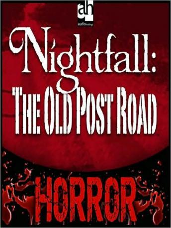 Nightfall: The Old Post Road