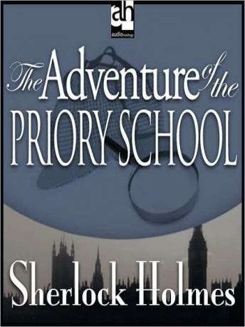 Sherlock Holmes: The Adventure of the Priory School