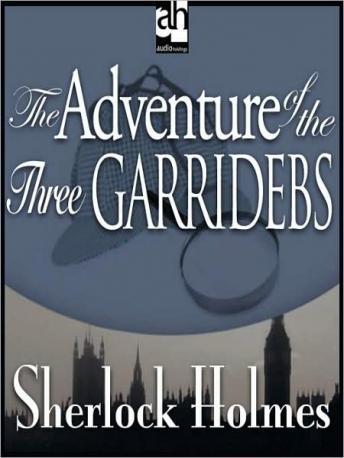 Sherlock Holmes: The Adventure of the Three Garridebs