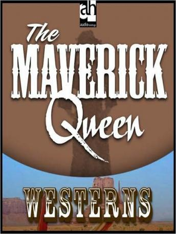 Maverick Queen, Zane Grey