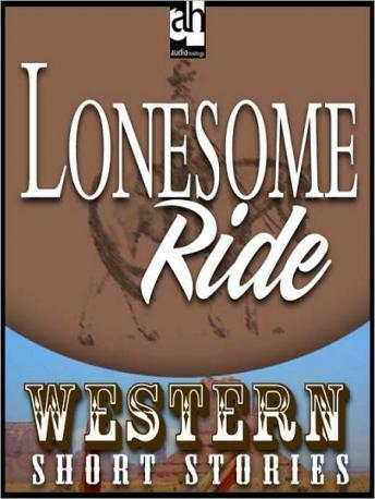 Lonesome Ride, Ernest Haycox