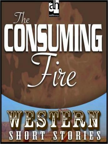 Consuming Fire, Max Brand