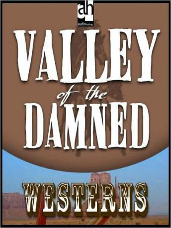 Valley of the Damned, T.T. Flynn