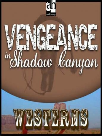 Vengeance in Shadow Canyon, Peter Dawson