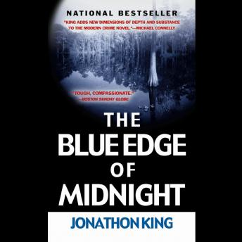 Blue Edge of Midnight, Jonathon King