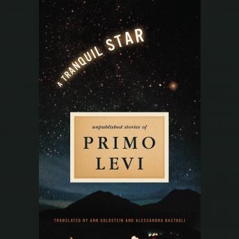 Tranquil Star, Primo Levi