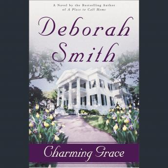 Charming Grace: A Novel, Deborah Smith