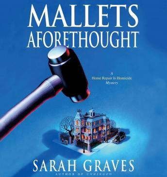 Mallets Aforethought, Sarah Graves