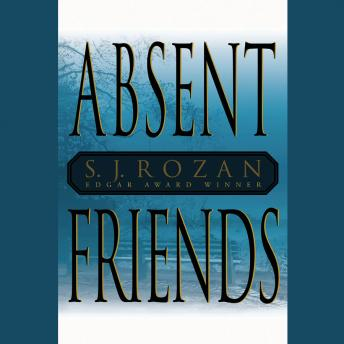 Absent Friends, S. J. Rozan