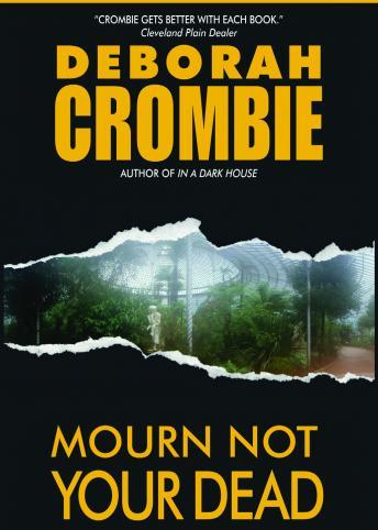 Mourn Not Your Dead, Deborah Crombie