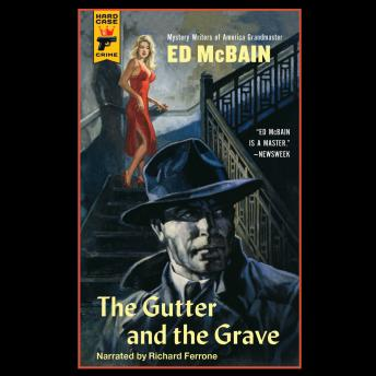 Gutter and the Grave, Ed McBain