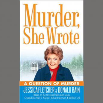 Murder, She Wrote: A Question of Murder, Donald Bain, Jessica Fletcher