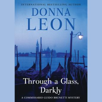 Through a Glass, Darkly, Donna Leon
