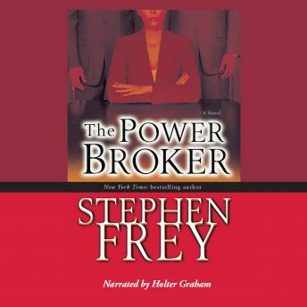 The Power Broker: A Novel