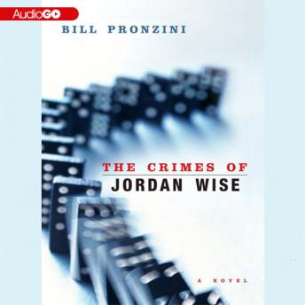 Crimes of Jordan Wise, Bill Pronzini