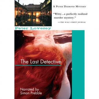 Last Detective, Peter Lovesey