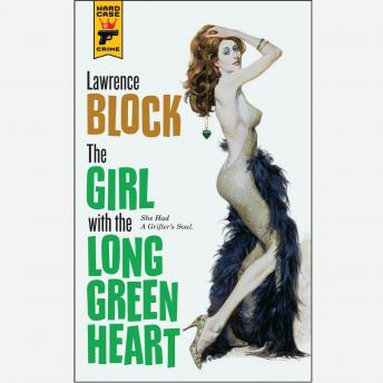 Girl with the Long Green Heart, Lawrence Block