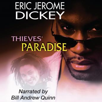 Thieves' Paradise, Eric Jerome Dickey