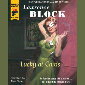 Lucky at Cards, Lawrence Block