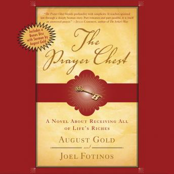 Prayer Chest: A Novel about Receiving All of Life's Riches, Joel Fotinos, August Gold