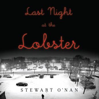 Last Night at the Lobster, Stewart O'Nan