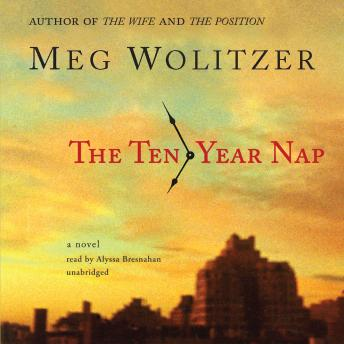 Download Ten Year Nap by Meg Wolitzer