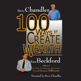 100 Ways to Create Wealth, Sam Beckford, Steve Chandler