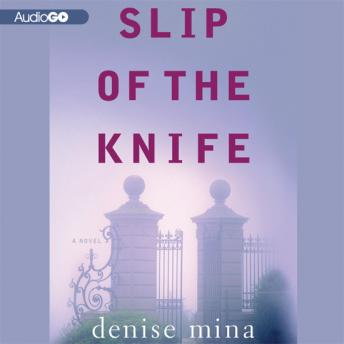Slip of the Knife, Denise Mina