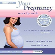 Your Pregnancy Week by Week, Third Trimester