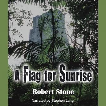 Flag for Sunrise, Robert Stone