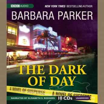 Dark of Day, Barbara Parker