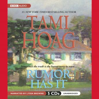 Rumor Has It, Tami Hoag