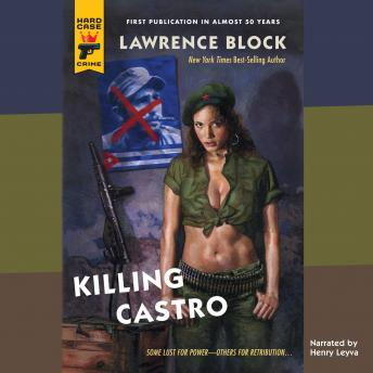 Killing Castro, Lawrence Block