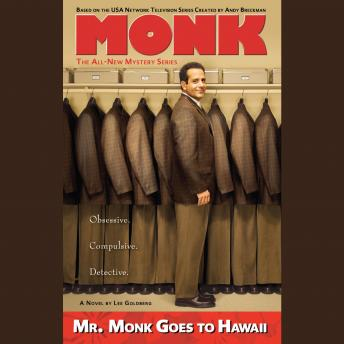 Mr. Monk Goes to Hawaii: A Monk Mystery