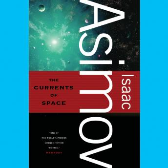 Currents of Space, Isaac Asimov