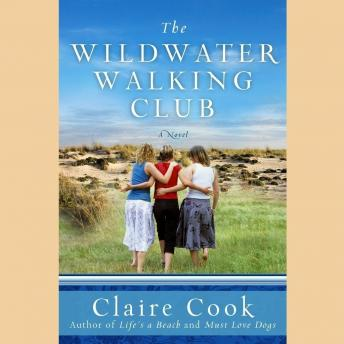 Wildwater Walking Club, Claire Cook