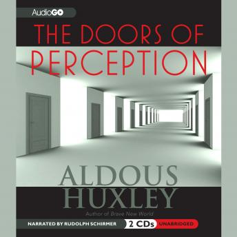 Doors of Perception, Aldous Huxley