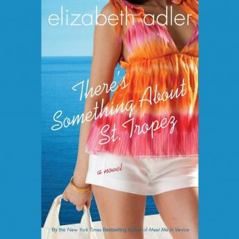 There's Something about St. Tropez, Elizabeth Adler