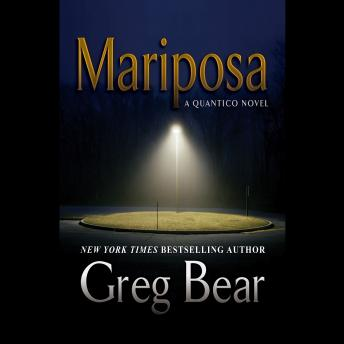 Mariposa, Greg Bear