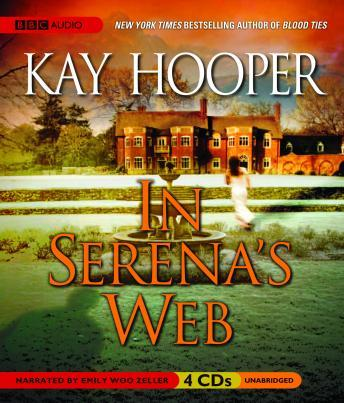 In Serena's Web, Kay Hooper